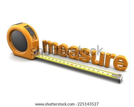3d illustration of tape meter and text measure, over white background - stock photo