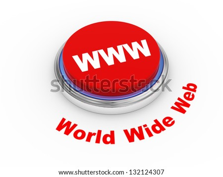 3d illustration of WWW ( World Wide Web ) button - stock photo