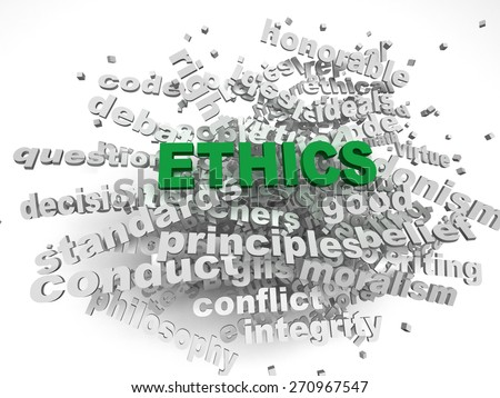 3d image Ethics  issues concept word cloud background - stock photo