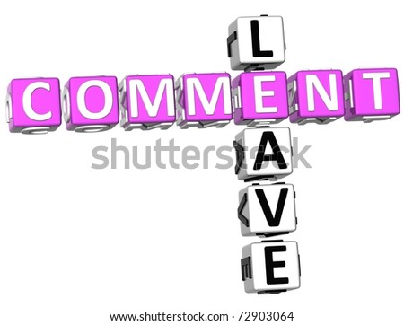 3D Leave Comment Crossword on white background - stock photo