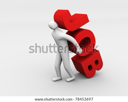 3d man carrying heavy job sign. Overworking concept. Isolated - stock photo