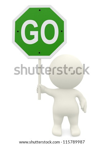 3D man holding a go sign  - isolated  over a white background - stock photo