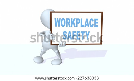 3d man holding a workplace safety sign - stock photo