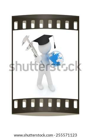 3d man in graduation hat with Earth and vernier caliper on a white background. The film strip - stock photo
