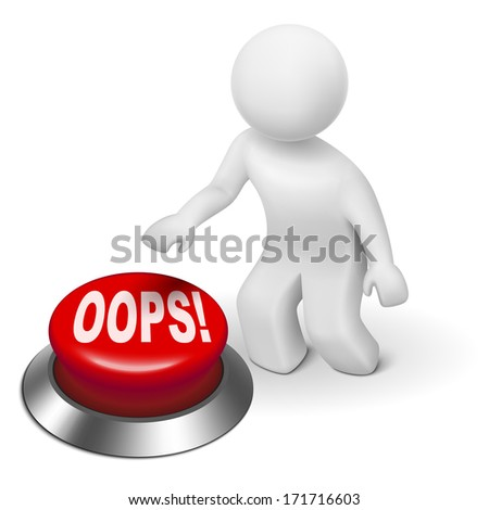 """3d man is pushing the """"OOPS!"""" button isolated white background - stock photo"""