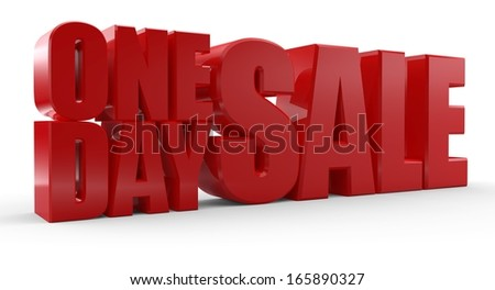 3D One Day Sale text on white background. One day sale signs. - stock photo