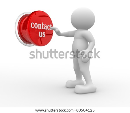 """3d people- human character pressing a button """"contact-us"""" - This is a 3d render illustration - stock photo"""