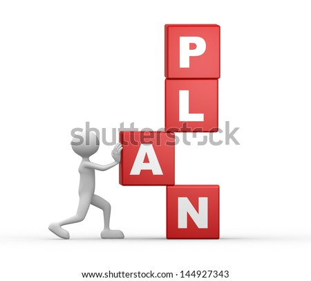 """3d people - man, person and a cubes with word """" plan """". - stock photo"""