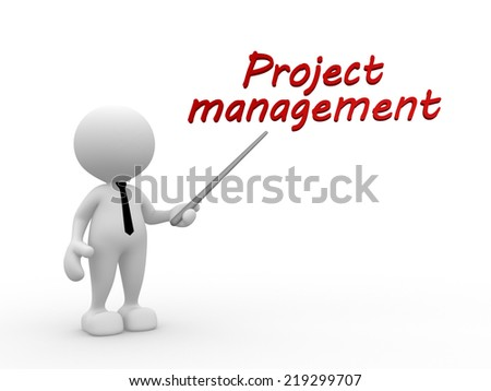 "3d people - man, person and text ""Project management"" - stock photo"