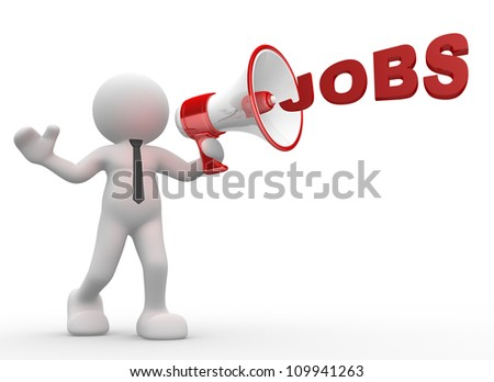 """3d people - man, person with a megaphone and word """"Jobs"""" - stock photo"""