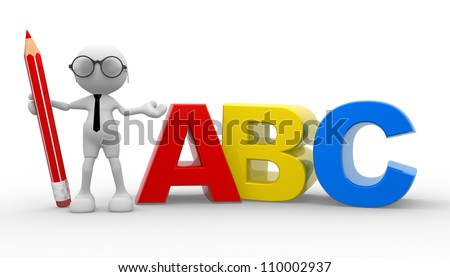 """3d people -man,  person with a pencil and """"ABC"""" - stock photo"""