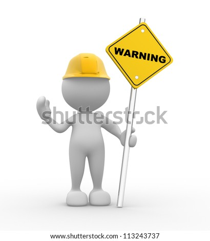 3d people - man, person with a warning sign - stock photo