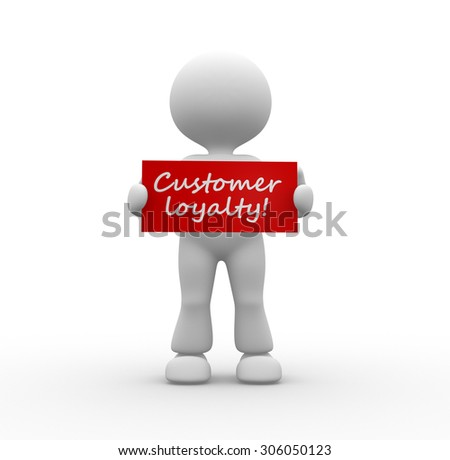 3d people - man , person with board. Customer loyalty! - stock photo