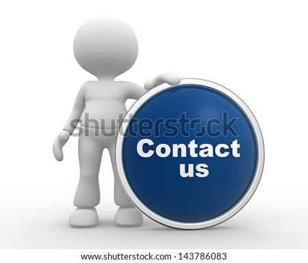 """3d people - man, person with button """" Contact us"""" - stock photo"""