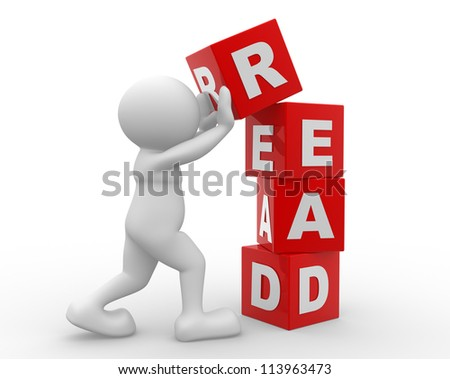 """3d people - man, person with cubes and word """"read"""". - stock photo"""