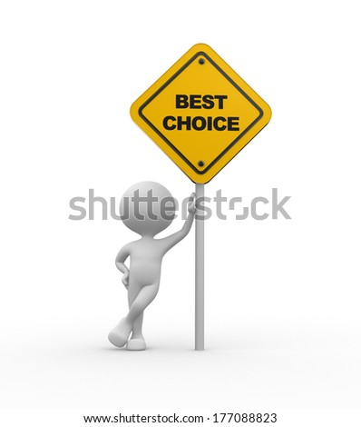 3d people - men, person and road sign. Best choice - stock photo
