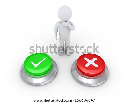 3d person is behind one button with a check mark and one button with a cross sign - stock photo