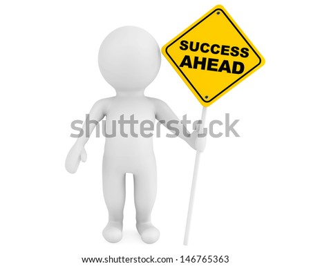 3d person with Success Ahead traffic sign on a white background - stock photo