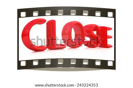 """3d red text """"close"""" on a white background. The film strip - stock photo"""