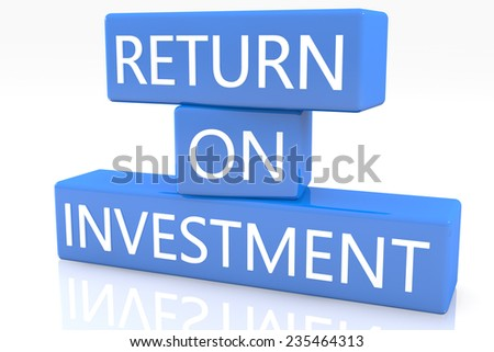 3d render blue box with text Return on Investment on it on white background with reflection - stock photo