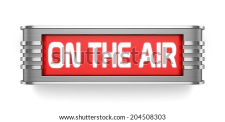 3d render of ON THE AIR sign isolated on white background - stock photo