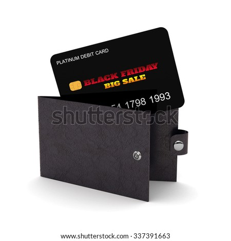 3d render of wallet with Black Friday debit card. Holiday-Financial concept on white background - stock photo