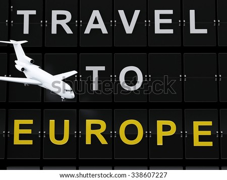 3d renderer image. Airport board and airplane. Travel to europe concept. - stock photo