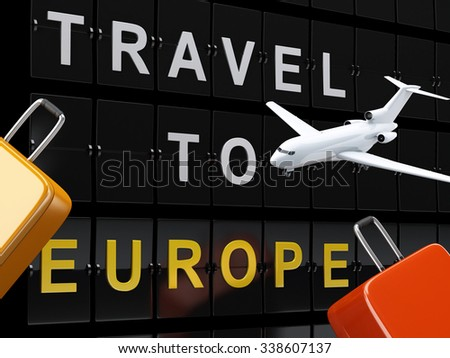 3d renderer image. Airport board, travel suitcases and airplane. Travel to europe concept. - stock photo