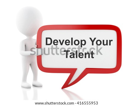 3d renderer image. White people with speech bubble that says Develop Your Talent. Business concept. Isolated white background. - stock photo