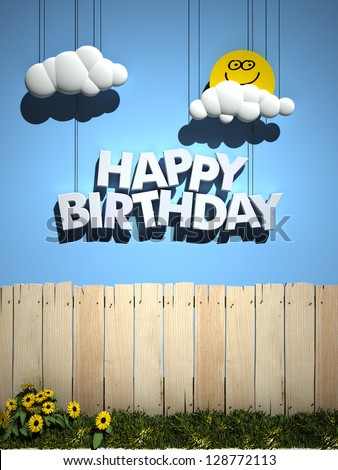 3D rendering of a wooden fence, with a blue sky , smiling sun, and happy Birthday written in the sky - stock photo
