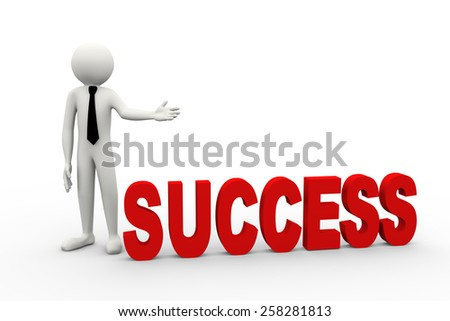3d rendering of business person presentation of success word. 3d white people man character - stock photo