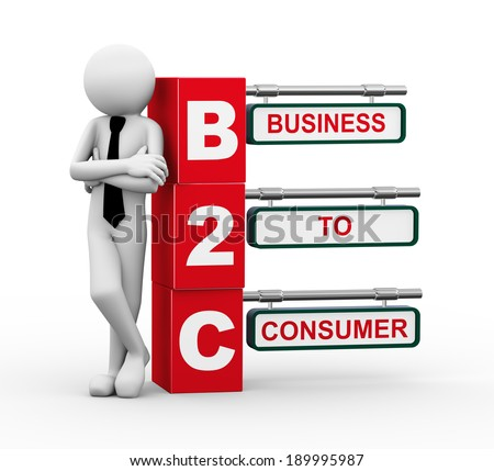 3d rendering of business person standing with b2c - business to consumer. 3d white people man character - stock photo