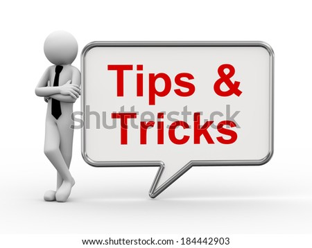 3d rendering of business person standing with tips & tricks bubble speech. 3d white people man character. - stock photo