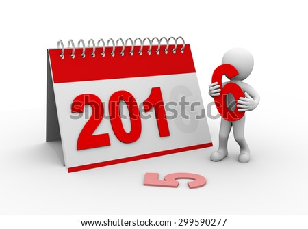 3d rendering of man completing calendar of new year 2016.  - stock photo