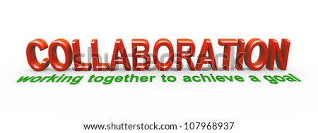 3d rendering of meaning of collaboration. - stock photo