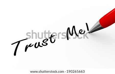 3d rendering of pen writing trust me - stock photo