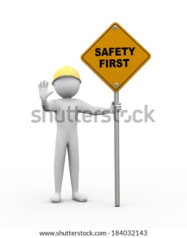 3d rendering of person making stop gesture and holding safety first road sign. 3d white people man character - stock photo