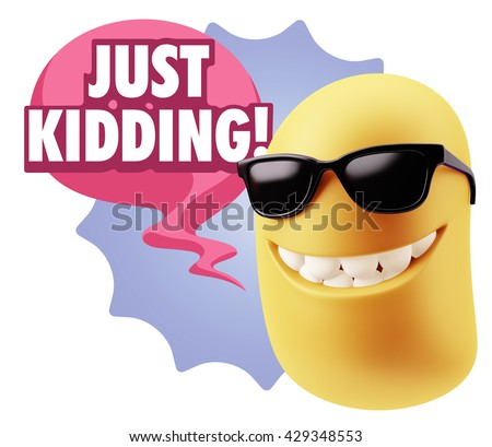 3d Rendering Smile Character Emoticon Expression saying Just Kidding with Colorful Speech Bubble - stock photo