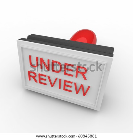 3d rubber under review stamp isolated on white - stock photo