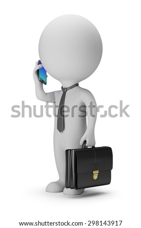 3d small people - businessman with phone. 3d image. White background. - stock photo