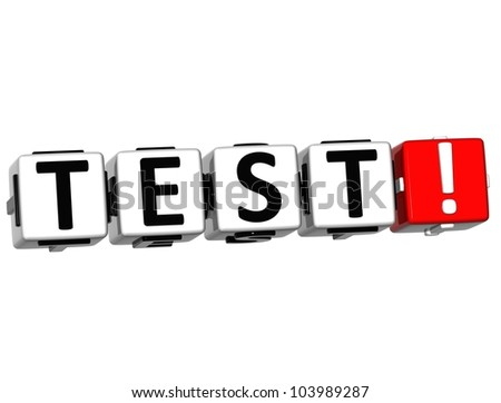 3D Test Button Click Here Block Text over white background - stock photo