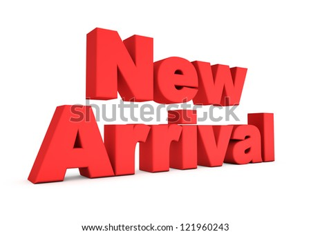 3d text New Arrival isolated on white background - stock photo