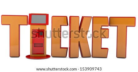 """3d ticket machine or atm orvending and word """"ticket"""" - stock photo"""