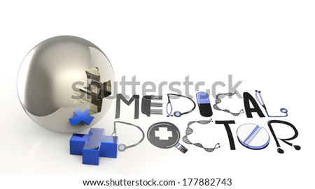 3d virtual medical symbol and text design MEDICAL DOCTOR  as concept - stock photo