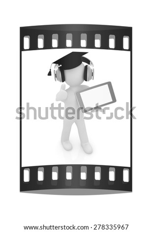 3d white man in a grad hat with thumb up, headphone and tablet pc - best gift a student on a white background. The film strip - stock photo