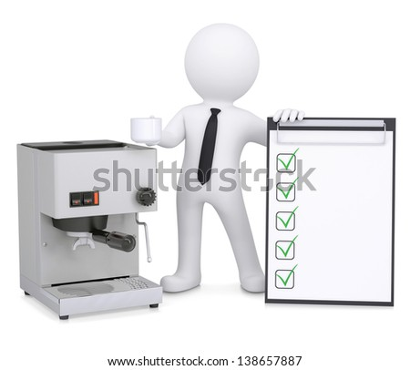 3d white man with a coffee machine and a checklist. Isolated render on a white background - stock photo