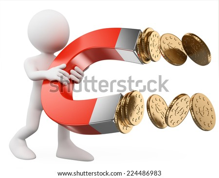 3d white people. Man with a magnet attracting money. Business metaphor. Isolated white background. - stock photo