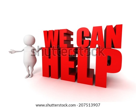 3d white person and text WE CAN HELP. support teamwork concept 3d render illustration - stock photo