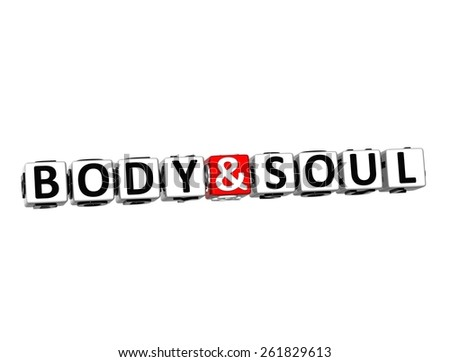 3D Word Body and Soul on white background - stock photo