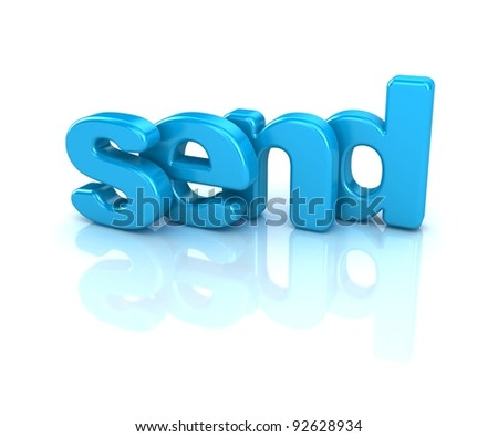3d word send on white background - stock photo